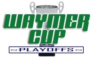 Waymer Cup Playoffs