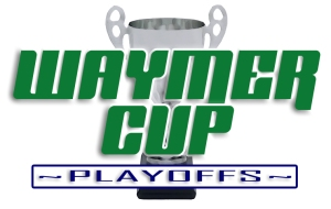 Waymer Cup Playoffs